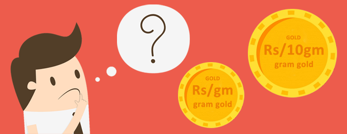 why-gold-rate-in-india-is-given-in-rupees-per-gram-or-rupees-per-10-grams